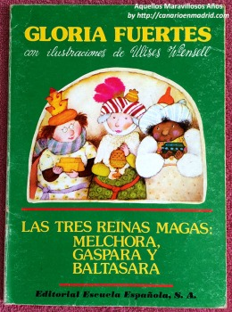 'Las tres reinas magas' de Gloria Fuertes.